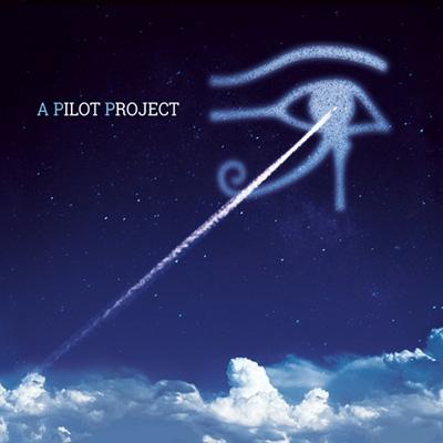A Pilot Project パイロット プレイズ アラン パーソンズ プロジェクト (紙ジャケット)