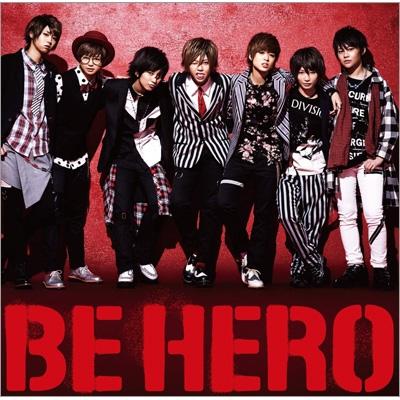 BE HERO (+DVD)【初回限定盤B】