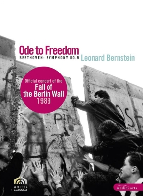 交響曲第9番『合唱』 バーンスタイン&バイエルン放送響+5つのオーケストラ団員(1989年ベルリンの壁崩壊記念コンサート)