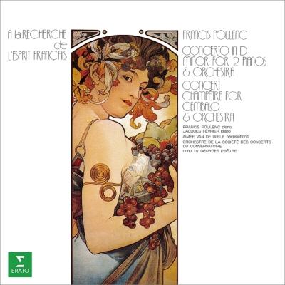 2台のピアノのための協奏曲、田園のコンセール フランシス・プーランク、ジャック・フェヴリエ、エメ・ヴァン・ド・ヴィール、プレートル&パリ音楽院管弦楽団