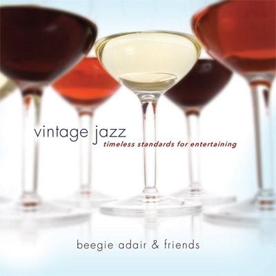Vintage Jazz: Timeless Standards For Entertaining