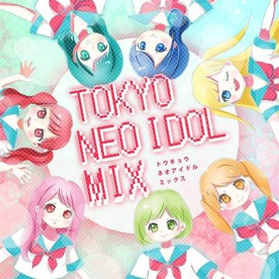 Tokyo Neo idol mix