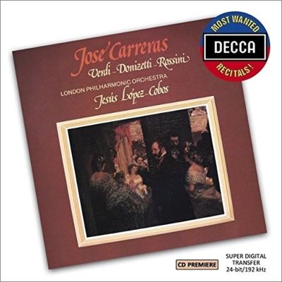 『ホセ・カレーラス/ヴェルディ、ドニゼッティ、ロッシーニを歌う』 ロペス=コボス&ロンドン・フィル、ロンドン響