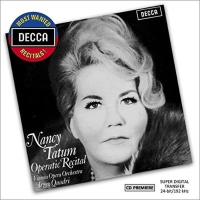 『ナンシー・テイタム/オペラティック・リサイタル』 クアドリ&ウィーン・オペラ管、パーソンズ