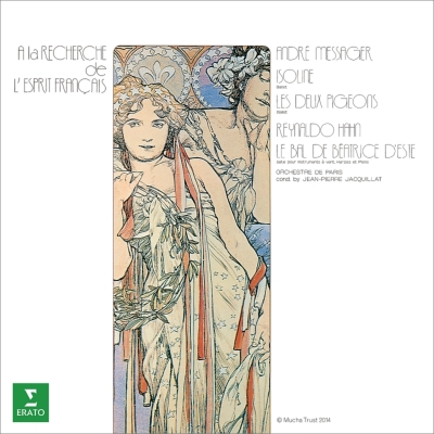 メサジェ:『2羽のはと』抜粋、『イゾリーヌ』抜粋、アーン:エステ家のベアトリーチェの舞踏会 ジャン=ピエール・ジャキャ&パリ管弦楽団