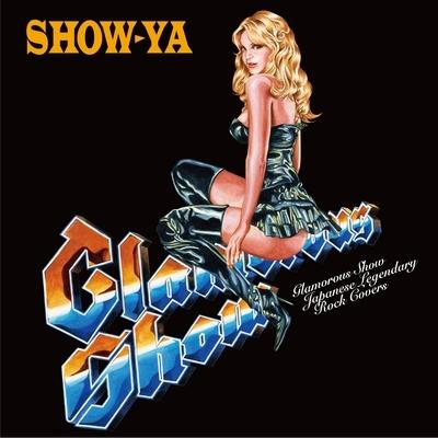 Glamorous Show 〜Japanese Legendary Rock Covers