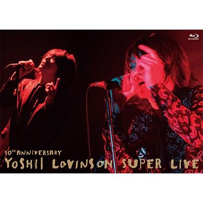 10th Anniversary YOSHII LOVINSON SUPER LIVE (Blu-ray+LIVE CD)