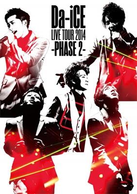 Da-iCE LIVE TOUR 2014 -PHASE2-