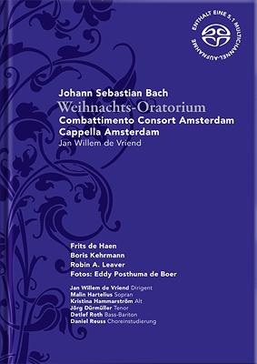 Weihnachts-oratorium: Vriend / Combattimento Consort Amsterdam Hartelius Hammarstrom
