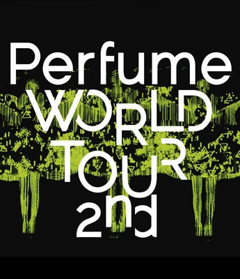 Perfume WORLD TOUR 2nd (Blu-ray)