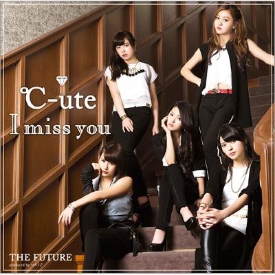 I miss you / THE FUTURE (+DVD)【初回限定盤A】
