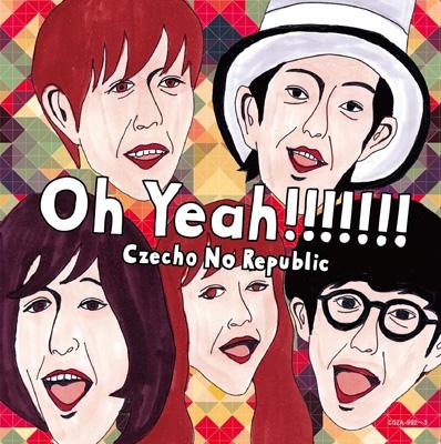 Oh Yeah!!!!!!! (+DVD)【初回限定盤】