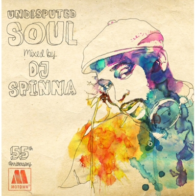 Undisputed Soul Mixed By Dj Spinna