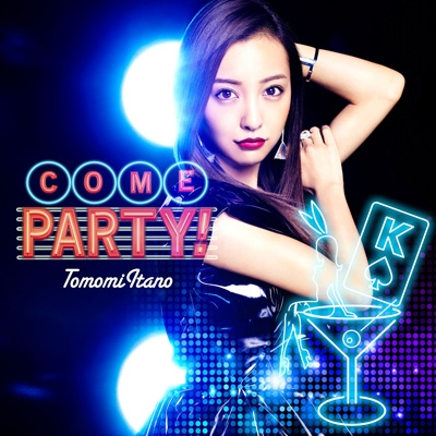 COME PARTY! (+DVD)【Type-A 初回限定盤】