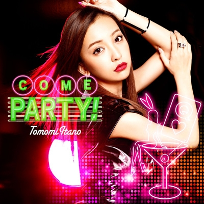 COME PARTY! 【Type-B 初回限定盤】
