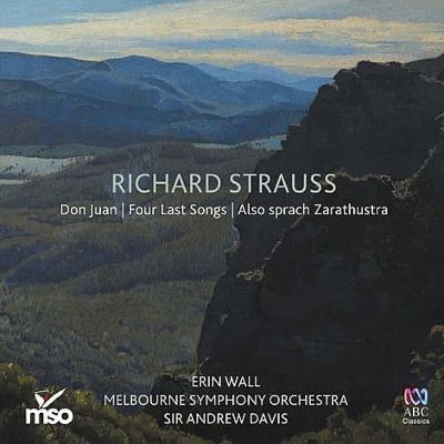 ツァラトゥストラはかく語りき、4つの最後の歌、ドン・ファン アンドルー・デイヴィス&メルボルン交響楽団、エリン・ウォール
