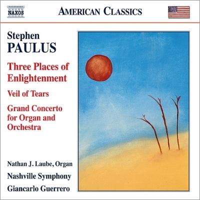 3つの啓蒙の地、涙のヴェール、オルガンと管弦楽のための大協奏曲 ゲレーロ&ナッシュヴィル響、ローブ、岩崎潤、他
