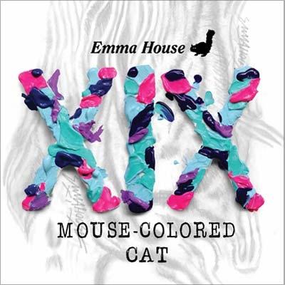 Emma House Xix Mouse-colored Cat