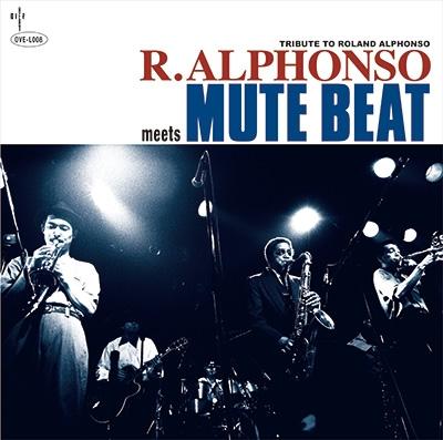 Roland Alphonso Meets Mute Beat