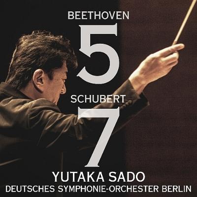 ベートーヴェン:交響曲第5番『運命』、シューベルト:交響曲第8番『未完成』 佐渡裕&ベルリン・ドイツ響