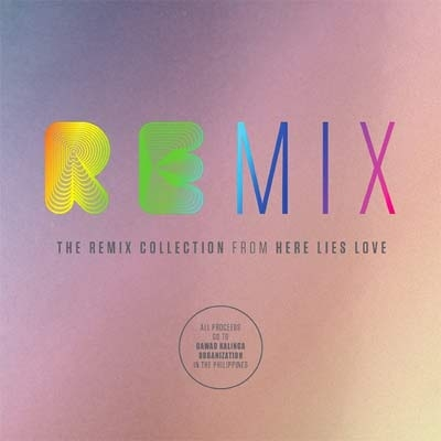 Remix Collection From Here Lies Love