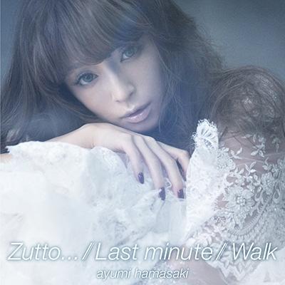 Zutto.../ Last minute / Walk