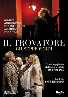 『トロヴァトーレ』全曲 チェルニャコフ演出、ミンコフスキ&モネ劇場、ディディク、ポプラフスカヤ、他(2012 ステレオ)