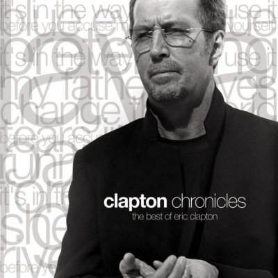 Clapton Chronicles: The Best Of Eric Clapton : Eric Clapton ...