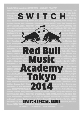 Switch Special Issue Red Bull Music Academy Tokyo 2014