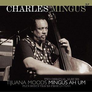 Tijuana Moods / Mingus Ah Um (2LP)(180グラム重量盤)