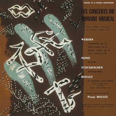 Boulez / Le Concerts Du Domaine Musical: Webern, Nono, Stockhausen, Boulez