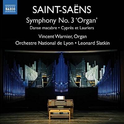 交響曲第3番『オルガン付き』、死の舞踏(オルガン独奏版)、糸杉と ...