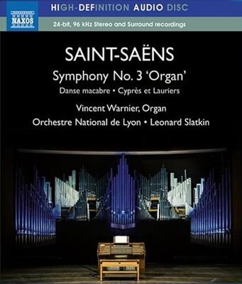 交響曲第3番『オルガン付き』、死の舞踏(オルガン独奏版)、糸杉と月桂樹 スラトキン&リヨン国立管、ヴァルニエ