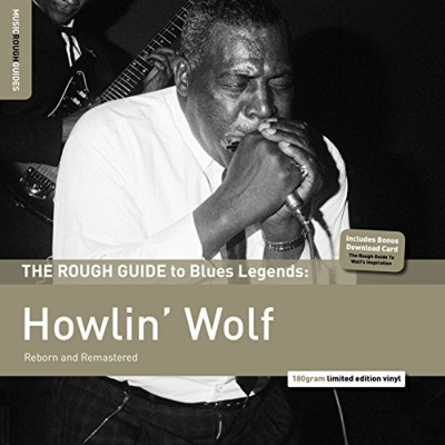 Rough Guide To Blues Legends: Howlin' Wolf