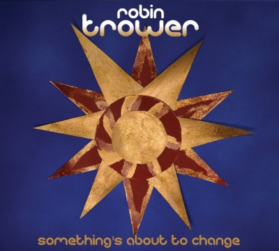 something s about to change robin trower hmv books online 501140