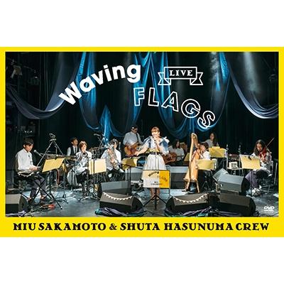 "LIVE ""Waving Flags"" / 坂本美雨と蓮沼執太クルー"