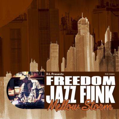 D.L Presents FREEDOM JAZZ FUNK