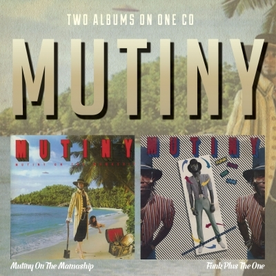 Mutiny On The Mamaship / Funk Plus The One +9