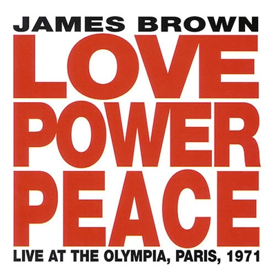 Love Power Peace Live At The Olympia