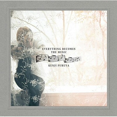 Everything Becomes The Music (+DVD)【初回限定盤】