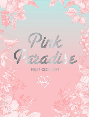 APINK 1ST CONCERT 「PINK PARADISE」DVD