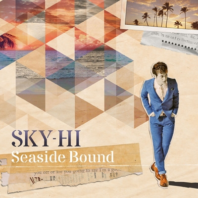 Seaside Bound (+DVD:Music Clips収録)