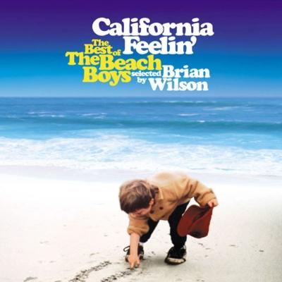 California Feelin' The Best Of The Beach Boys Selected By Brian