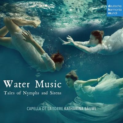 『水の音楽〜妖精とセイレーンの物語』 カペラ・デ・ラ・トーレ