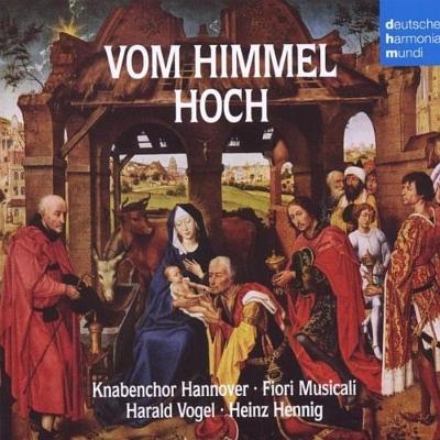 Vom Himmel Hoch: Hennig / Knabenchor Hannover Fiori Musicali