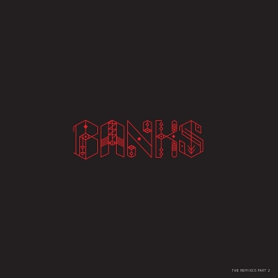 Banks: Remixies Part 2