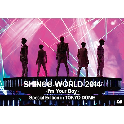 SHINee WORLD 2014〜I'm Your Boy〜Special Edition in TOKYO DOME【通常盤】(DVD+PHOTOBOOKLET)