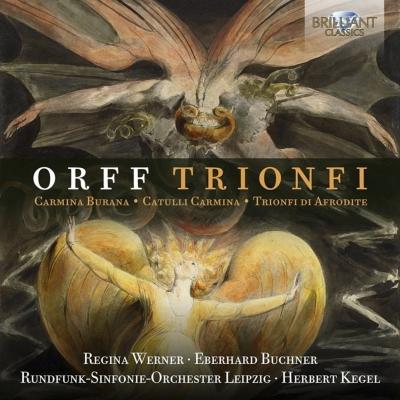 トリオンフィ(カルミナ・ブラーナ、カトゥリ・カルミナ、アフロディテの勝利) ケーゲル&ライプツィヒ放送響(2CD)