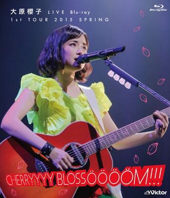 大原櫻子 LIVE Blu-ray 1st TOUR 2015 SPRING〜CHERRYYYY BLOSSOOOOM!!!〜(Blu-ray)