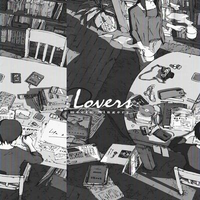 Life&Lovers / 蝶々P meets Singers